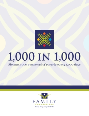 1,000 in 1,000: Moving 1,000 People out of Poverty Every 1,000 Days