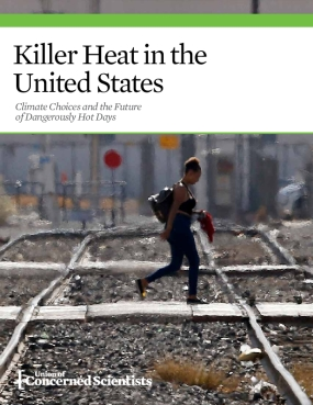 Killer Heat in the United States: Climate Choices and the Future of Dangerously
