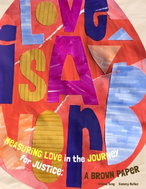 Measuring Love in the Journey for Justice: A Brown Paper
